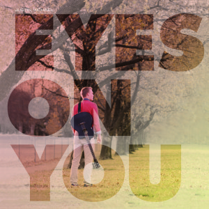Free song download – Justin Michael, Eyes On You